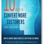 10 formas de conseguir más clientes haciendo uso de la psicología (Infografía)